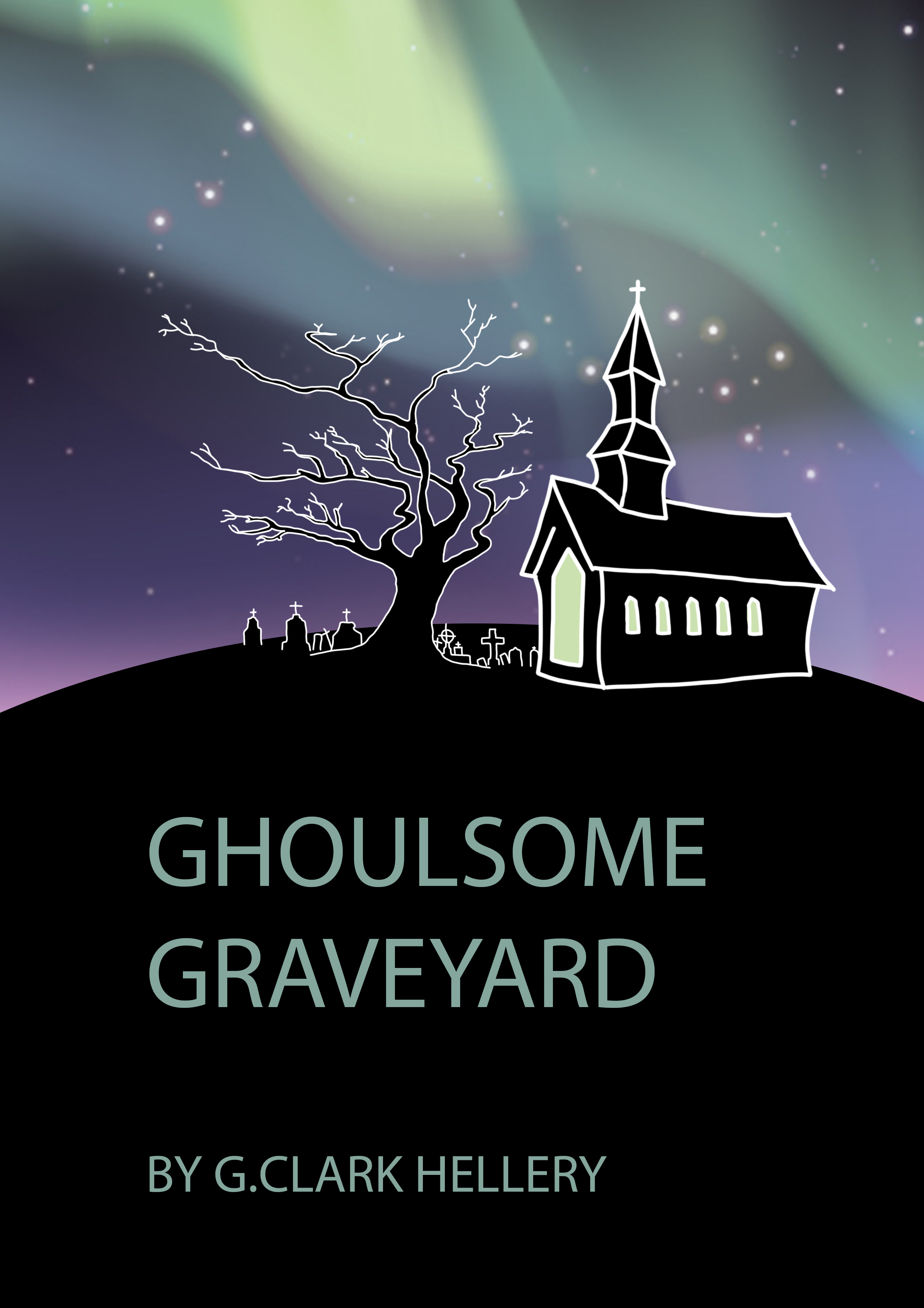 Ghoulsome Graveyard by G. Clark Hellery