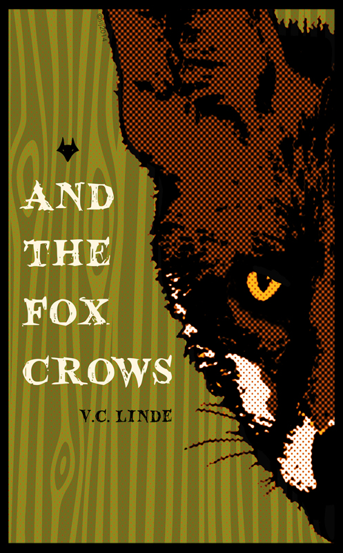 And The Fox Crows by V.C. Linde