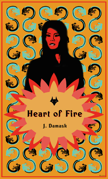 Heart of Fire by J. Damask