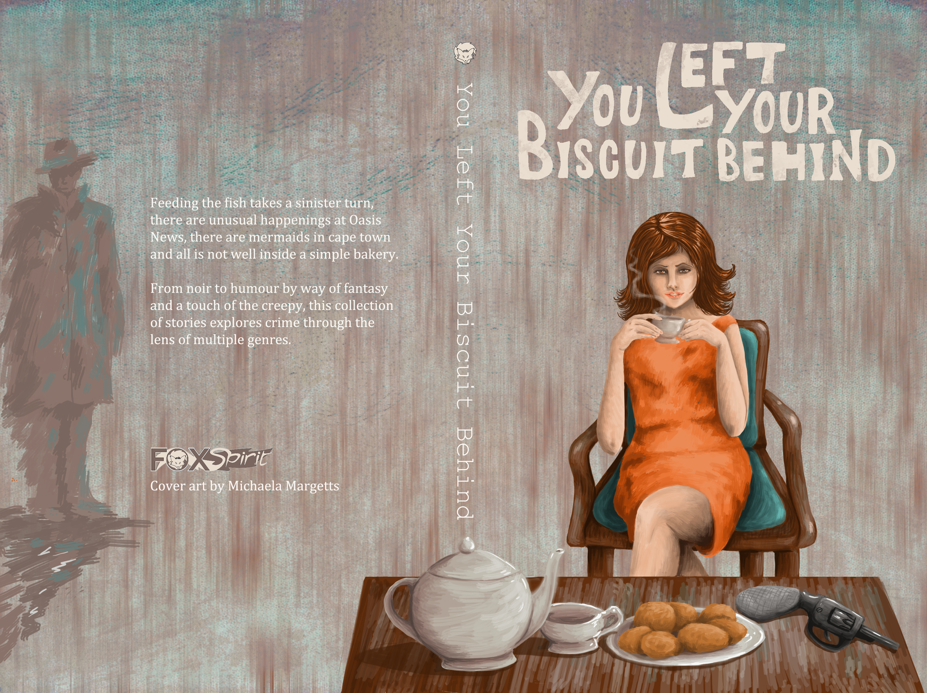You Left Your Biscuit Behind edited by Adele Wearing
