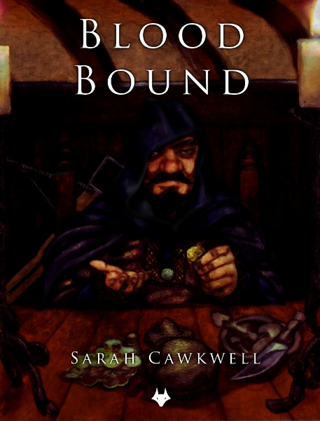 Blood Bound by Sarah Cawkwell