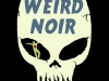 Weird Noir edited by K.A. Laity