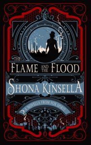 The Flame and the Flood by Shona Kinsella